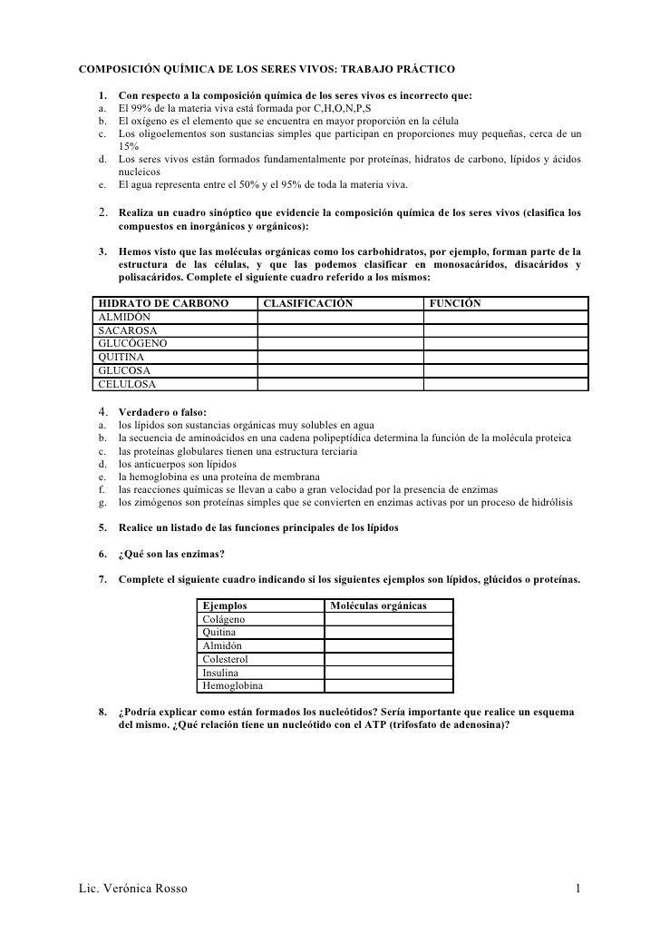 COMPOSICIÓN QUÍMICA DE LOS SERES VIVOS: TRABAJO PRÁCTICO     1.   Con respecto a la composición química de los seres vivos...