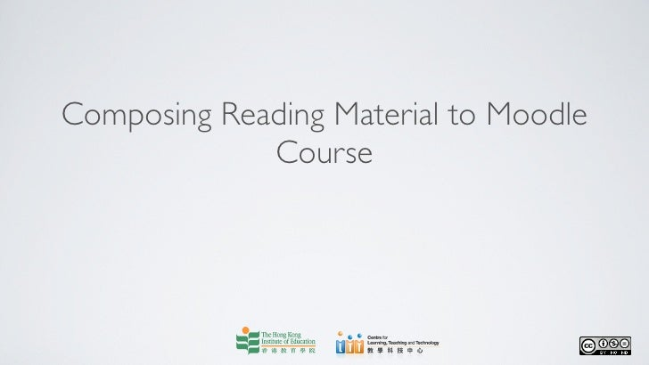 Composing Reading Material to Moodle             Course
