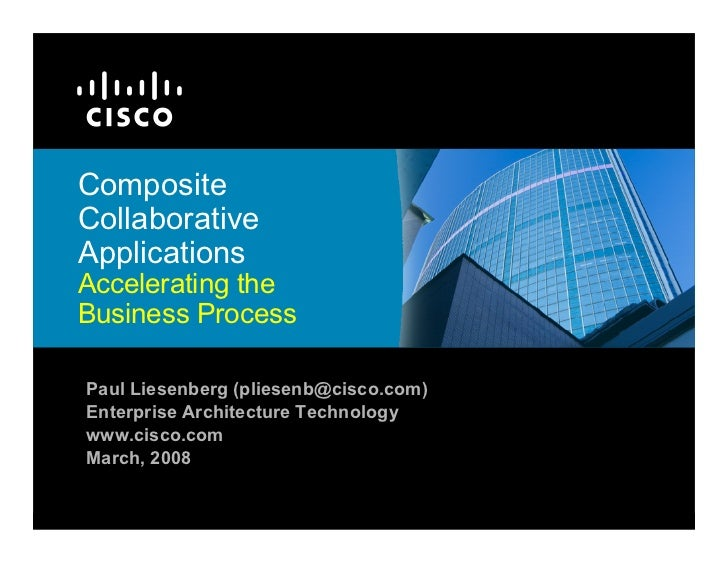 Composite Collaborative Applications Accelerating the Business Process