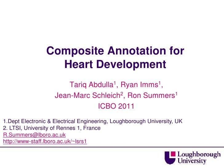 Composite Annotation for                   Heart Development                        Tariq Abdulla1, Ryan Imms1,           ...