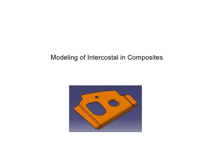 Modeling of Intercostal in Composites