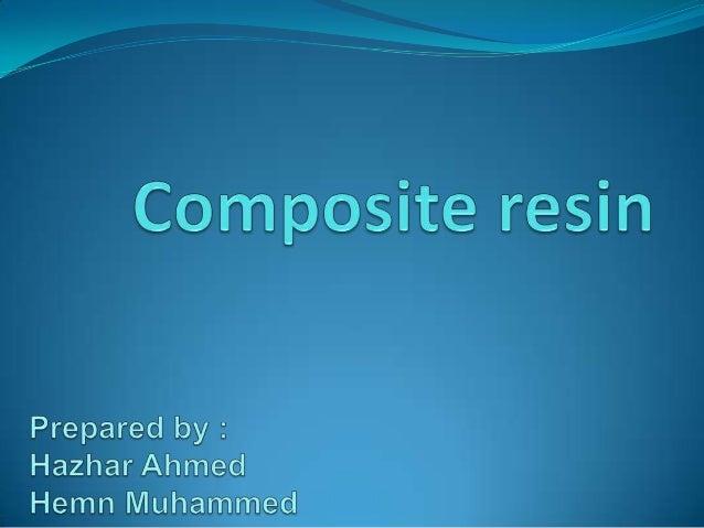 contents  General consideration for composite restoration • • • •   • • • •  Indication Contraindication Advantages Disa...