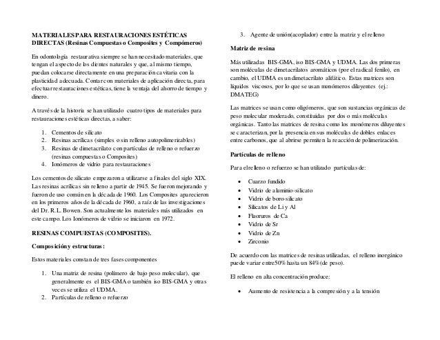MATERIALES PARA RESTAURACIONES ESTÉTICAS DIRECTAS (Resinas Compuestas o Composites y Compómeros) En odontología restaurati...