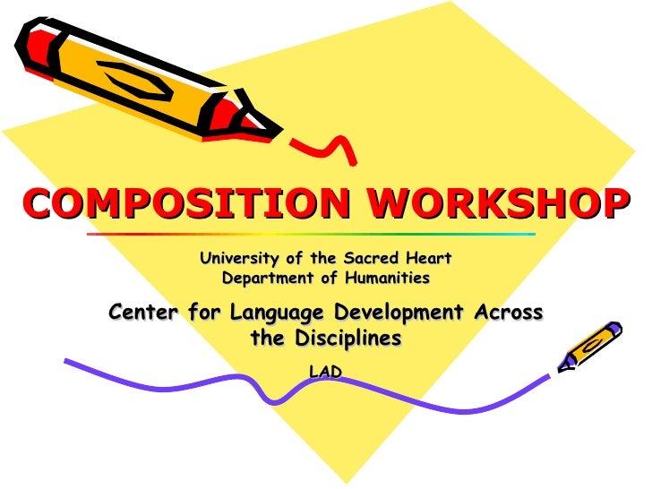Composition Workshop