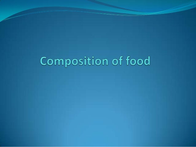 "Composition of food The term ""food"" refers to the broad range of ediblematerials that comprise the essential body nutrien..."