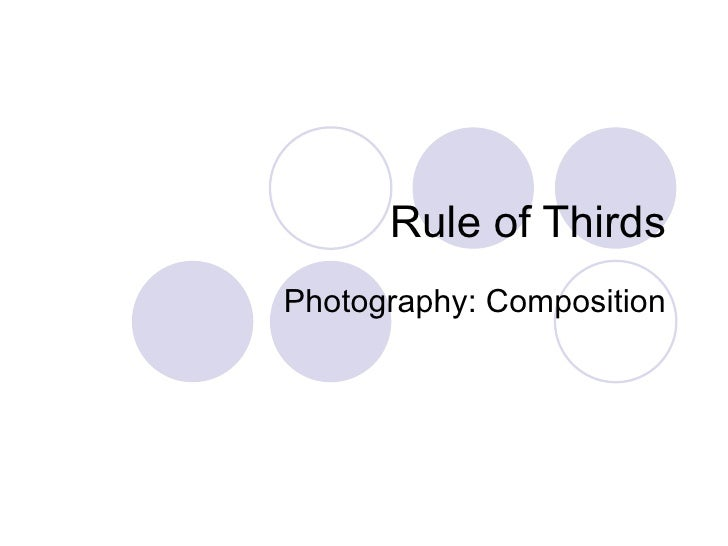 Rule of Thirds Photography: Composition