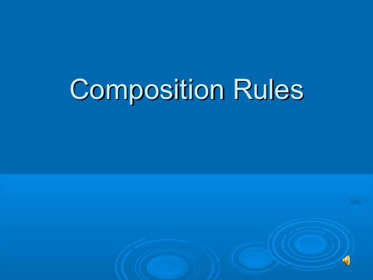 Composition rules