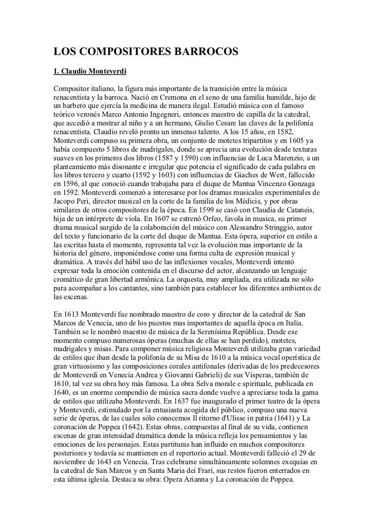 LOS COMPOSITORES BARROCOS 1. Claudio Monteverdi  Compositor italiano, la figura más importante de la transición entre la m...