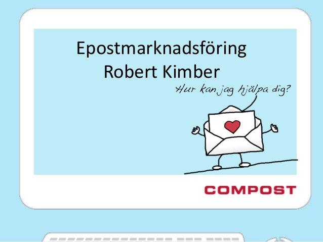 Epostmarknadsföring Robert Kimber