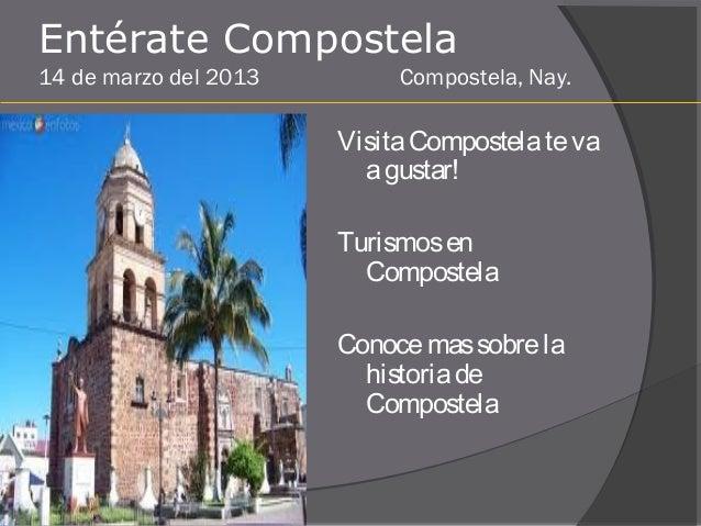 Entérate Compostela14 de marzo del 2013        Compostela, Nay.                       Visita Compostela te va             ...