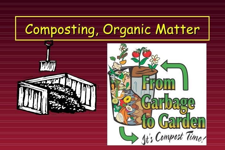 Compost, oganic matter