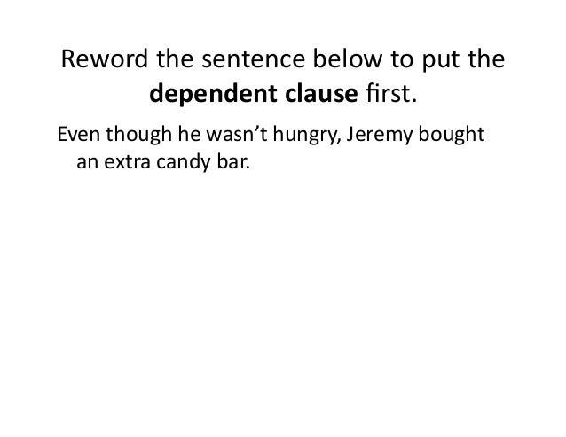 Reword the sentence