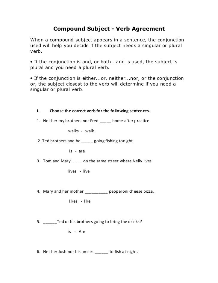 Compound Subject - Verb AgreementWhen a compound subject appears in a sentence, the conjunctionused will help you decide i...