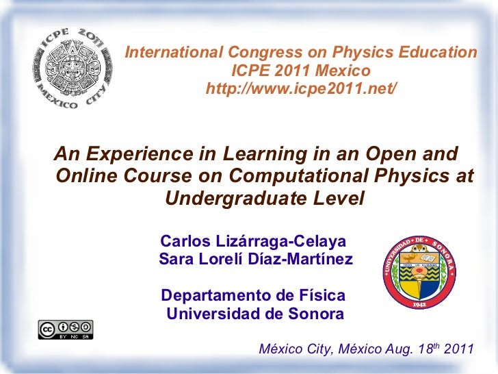 Experience in learning in an open Computational Physics Course at undergraduate level