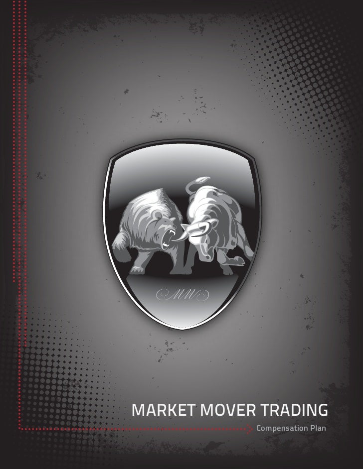 MARKET MOVER TRADING            Compensation Plan