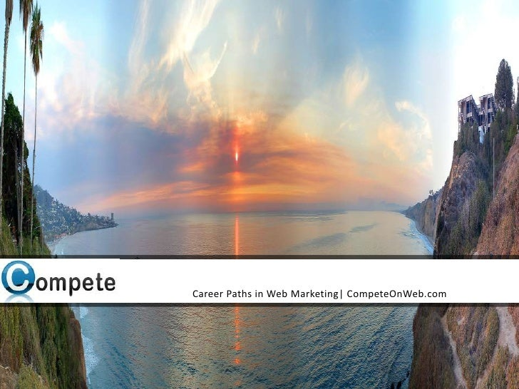 Career Paths in Web Marketing| CompeteOnWeb.com