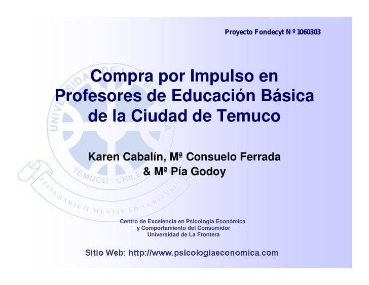 Compra Por Impulso En Profesores De EducacióN BáSica De La Ciudad De Temuco
