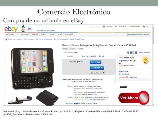 Comercio ElectrónicoCompra de un articulo en eBayhttp://www.ebay.com/itm/Bluetooth-Wireless-Rechargeable-Sliding-Keyboard-...