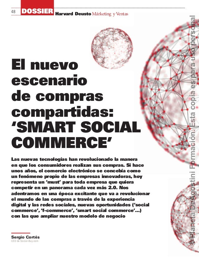 Harvard Deusto Márketing y Ventas48 DOSSIER El nuevo escenario de compras compartidas: 'Smart social commerce' Sergio Cort...
