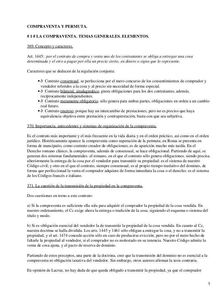 COMPRAVENTA Y PERMUTA.# 1 # LA COMPRAVENTA. TEMAS GENERALES. ELEMENTOS.369. Concepto y caracteres.Art. 1445: por el contra...