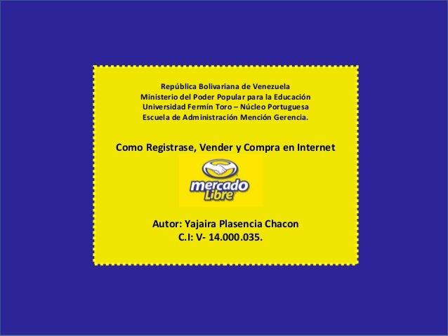 República Bolivariana de Venezuela    Ministerio del Poder Popular para la Educación    Universidad Fermín Toro – Núcleo P...