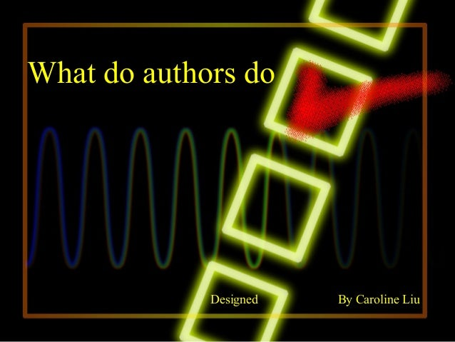 What Do Authors Do: Reading Comprehension