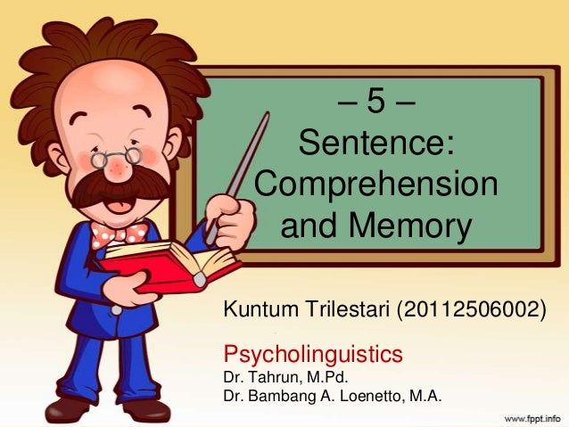 Comprehension and memory