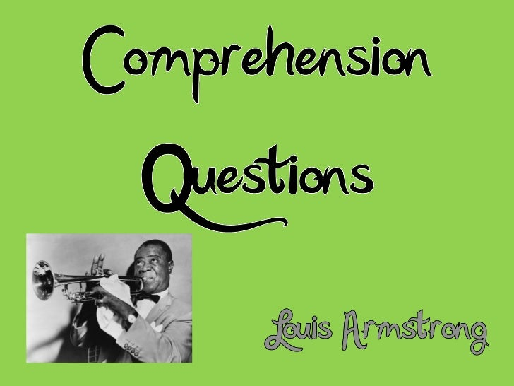 Comprehension questions armstrong