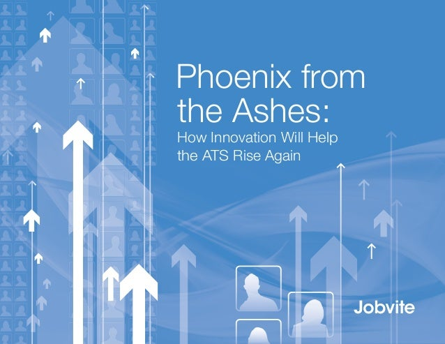 Phoenix from the Ashes: How Innovation Will Help the ATS Rise Again