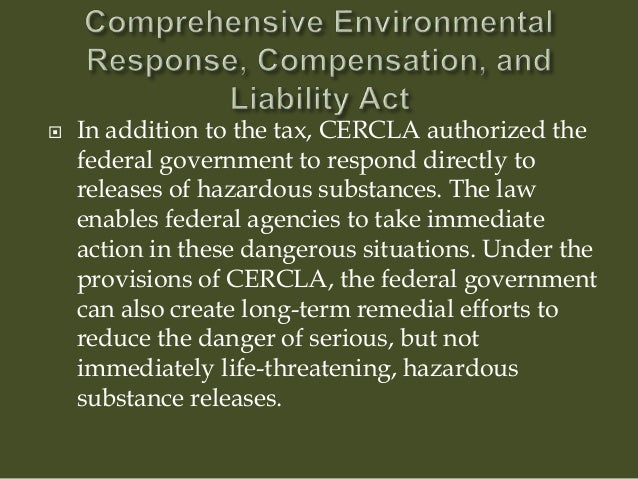 an analysis of the comprehensive environmental response compensation and liability act Appendix a interpretation of comprehensive environmental response, compensation, and liability act criteria for the pit 9.