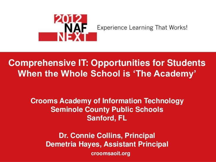 Comprehensive IT: Opportunities for Students  When the Whole School is 'The Academy'    Crooms Academy of Information Tech...