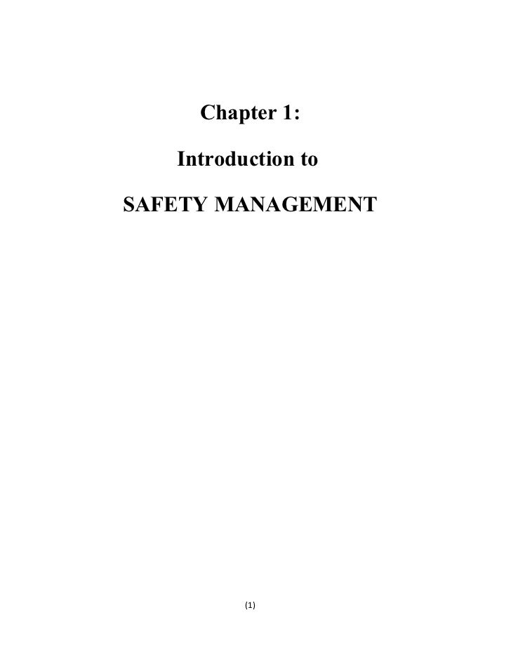 Chapter 1:   Introduction toSAFETY MANAGEMENT          (1)