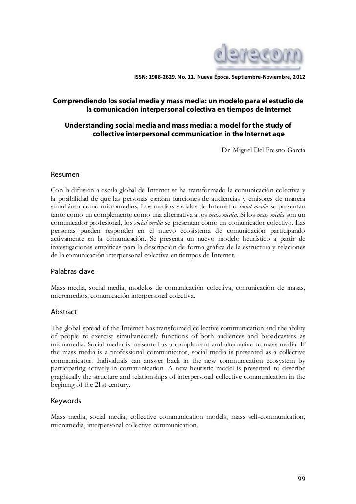 ISSN: 1988-2629. No. 11. Nueva Época. Septiembre-Noviembre, 2012Comprendiendo los social media y mass media: un modelo par...