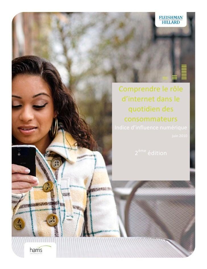 Comprendre le rôle  d'internet dans le    quotidien des   consommateursIndice d'influence numérique                      j...