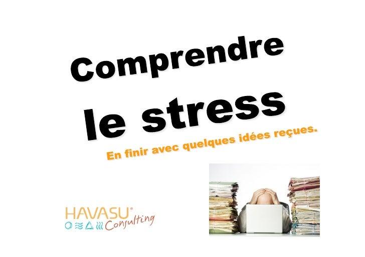 Comprendre Le Stress