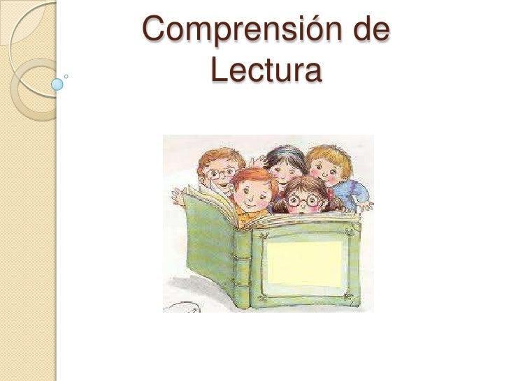 Comprensión de Lectura<br />