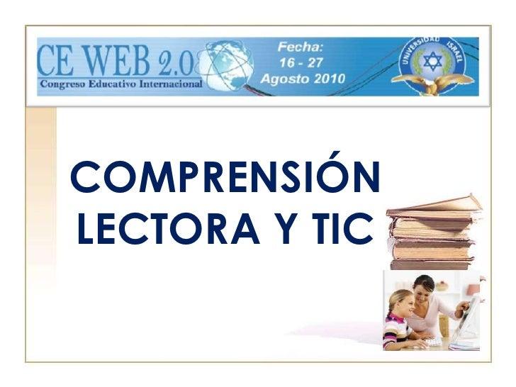 COMPRENSIÓN LECTORA Y TIC<br />