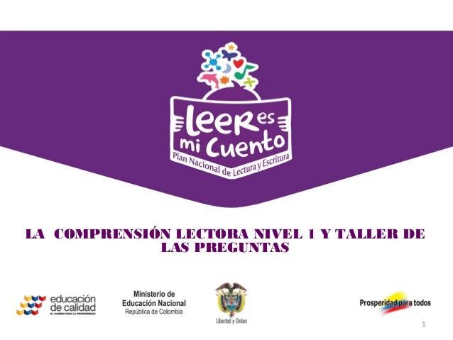 Estrategia de comunicación digital y de redes socialesLA COMPRENSIÓN LECTORA NIVEL 1 Y TALLER DE             LAS PREGUNTAS...