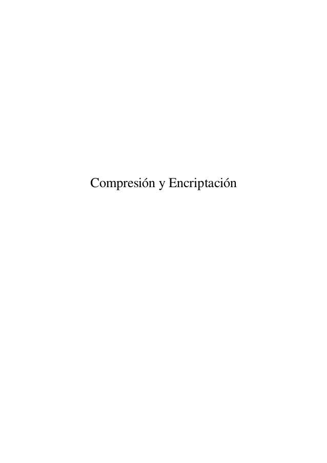 Compresión y Encriptación