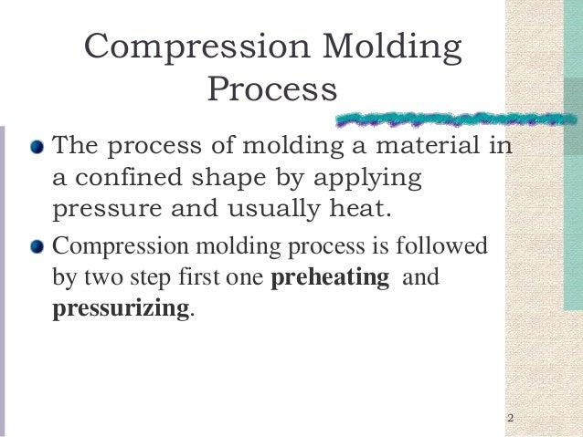 Vacuum Molding Process Compression Molding Process
