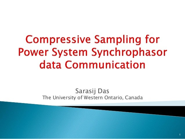Sarasij Das The University of Western Ontario, Canada 1