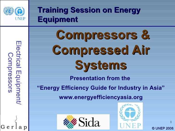 "Training Session on Energy Equipment Compressors & Compressed Air Systems Presentation from the  "" Energy Efficiency Guide..."