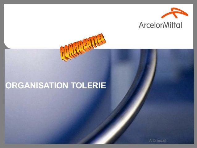 ORGANISATION TOLERIE                       A Creuzet