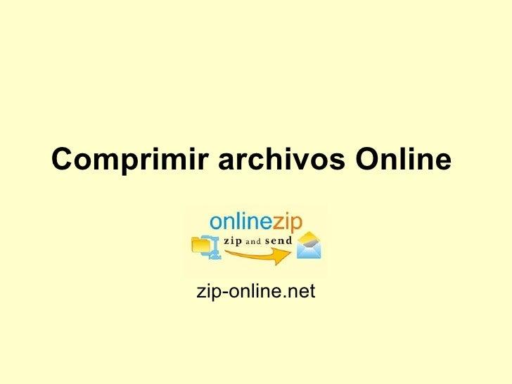 Comprimir archivos Online   zip-online.net