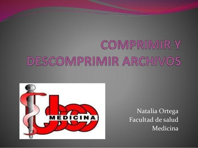 Natalia Ortega Facultad de salud Medicina