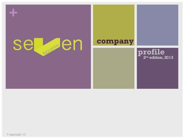 +                  company                            profile                             2nd edition, 20137 copyright '13