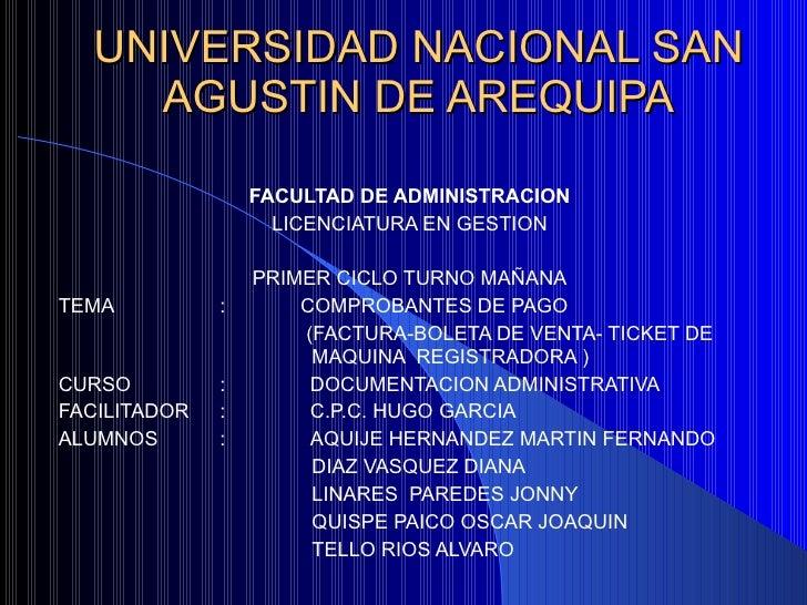 UNIVERSIDAD NACIONAL SAN AGUSTIN DE AREQUIPA FACULTAD DE ADMINISTRACION LICENCIATURA EN GESTION PRIMER CICLO TURNO MAÑANA ...