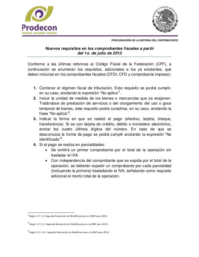 Nuevos requisitos en los comprobantes fiscales a partir                                   del 1o. de julio de 2012Conforme...