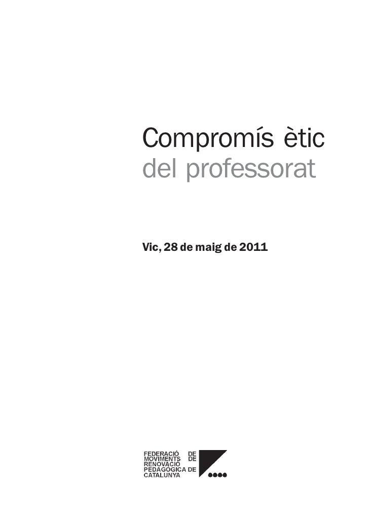 Compromís ètic del professorat-  maig 2011