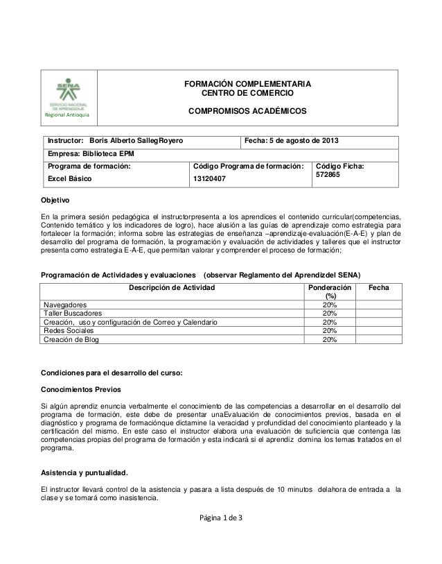 Regional Antioquia FORMACIÓN COMPLEMENTARIA CENTRO DE COMERCIO COMPROMISOS ACADÉMICOS Página 1 de 3 Objetivo En la primera...